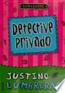 Libro de Justino Lumbreras. Detective Privado