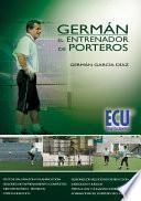 Libro de Germán, El Entrenador De Porteros