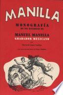 Libro de Monografía De 598 Estampas De Manuel Manilla, Grabador Mexicano