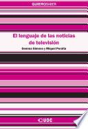 Libro de El Lenguaje De Las Noticias De Televisión