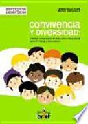Libro de Convivencia Y Diversidad: Cuarenta Propuestas De Educación Intercultural Para Primaria Y Secundaria