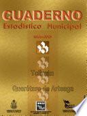 Libro de Tolimán Querétaro De Arteaga. Cuaderno Estadístico Municipal 2001