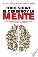 Libro de Todo Sobre El Cerebro Y La Mente