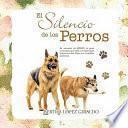 Libro de El Silencio De Los Perros