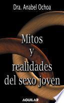 Libro de Mitos Y Realidades Del Sexo Joven