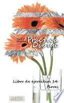 Libro de Práctica Dibujo   Libro De Ejercicios 14: Flores