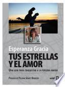 Libro de Tus Estrellas Y El Amor
