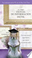 Libro de El Libro Esencial De Informacíon Inútil