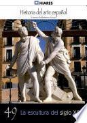 Libro de 49.  La Escultura Del Siglo Xix