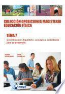 Libro de Colección Oposiciones Magisterio Educación Física. Tema 7