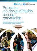 Libro de Subsanar Las Desigualdades En Una Generacion: Alcanzar La Equidad Sanitaria Actuando Sobre Los Determinantes Sociales De La Salud