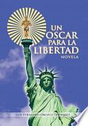Libro de Un Oscar Para La Libertad