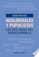 Libro de Neoliberales Y Populistas. Las Dos Caras Del Subdesarrollo