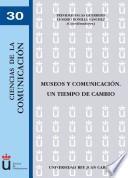 Libro de Museos Y Comunicación. Un Tiempo De Cambio