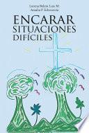 Libro de Encarar Situaciones Difíciles