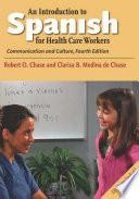 Libro de An Introduction To Spanish For Health Care Workers