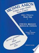 Libro de Michael Aaron Piano Course: Spanish & English Edition (curso Para Piano), Book 1