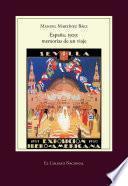 Libro de España, 1929: Memorias De Un Viaje