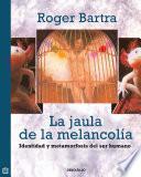 Libro de La Jaula De La Melancolía