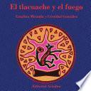 Libro de El Tlacuache Y El Fuego