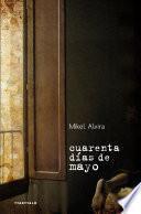Libro de Cuarenta Días De Mayo