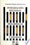 Libro de Integración Regional, Desarrollo Y Equidad