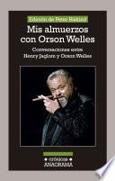 Libro de Mis Almuerzos Con Orson Welles