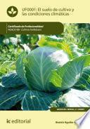 Libro de El Suelo De Cultivo Y Las Condiciones Climáticas. Agac0108