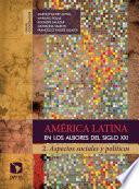 Libro de América Latina En Los Albores Del Siglo Xxi. 2.