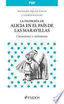 Libro de La Filosofía De Alicia En El País De Las Maravillas