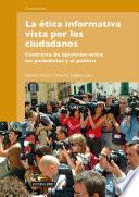 Libro de La ética Informativa Vista Por Los Ciudadanos