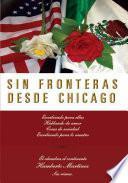 Libro de Sin Fronteras Desde Chicago