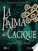 Libro de La Palma Del Cacique