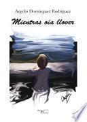 Libro de Mientras Oía Llover