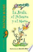 Libro de La Jirafa, El Pelícano Y El Mono