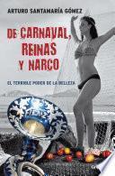 Libro de De Carnaval, Reinas Y Narco