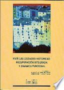 Libro de Vivir Las Ciudades Históricas