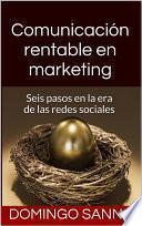 Libro de Comunicación Rentable En Marketing