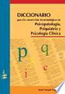 Libro de Diccionario Para La Corrección Terminológica En Psicopatología, Psiquiatría Y Psicología Clínica