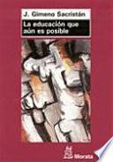 Libro de La Educación Que Aún Es Posible