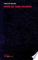 Libro de Amor No Teme Peligros