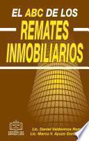 Libro de El Abc De Los Remates Inmobiliarios Epub 2018
