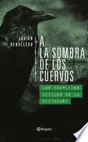 Libro de A La Sombra De Los Cuervos