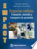 Libro de Empact. Urgencias Médicas: Evaluación, Atención Y Transporte De Pacientes