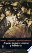 Libro de Brujería, Hechicería, Rumores Y Habladurías