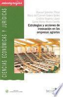 Libro de Estrategias Y Acciones De Innovación En Las Empresas Agrarias