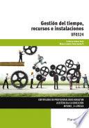 Libro de Uf0324   Gestión Del Tiempo, Recursos E Instalaciones