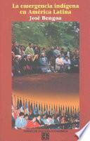 Libro de La Emergencia Indígena En América Latina