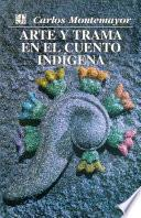 Libro de Arte Y Trama En El Cuento Indígena