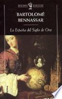 Libro de La España Del Siglo De Oro